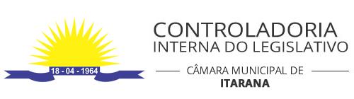 CÂMARA MUNICIPAL DE ITARANA - ES - CONTROLADORIA INTERNA
